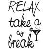 Frase adesiva Relax & take a Break (foglio)