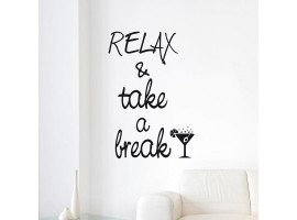 Frase adesiva Relax & take a Break